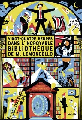 vingt quatre heures dans lincroyable bibliotheque de m lemoncello